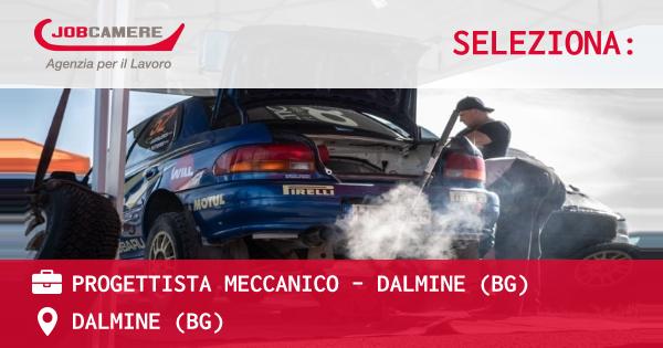 OFFERTA LAVORO - PROGETTISTA MECCANICO - DALMINE (BG) - DALMINE (BG)