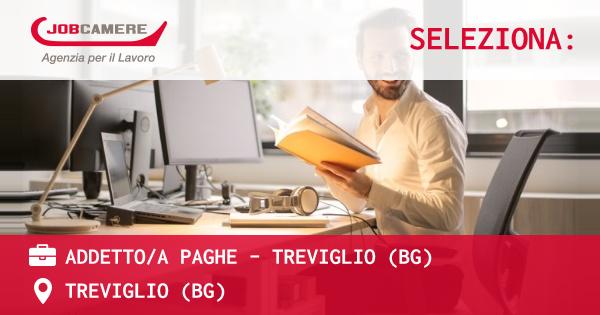 OFFERTA LAVORO - ADDETTO/A PAGHE - TREVIGLIO (BG) - TREVIGLIO (BG)