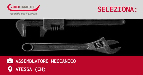 OFFERTA LAVORO - ASSEMBLATORE MECCANICO - ATESSA (CH)