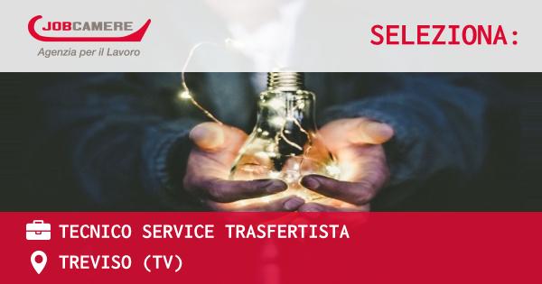 OFFERTA LAVORO - TECNICO SERVICE TRASFERTISTA - TREVISO (TV)